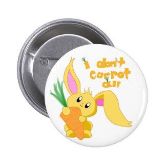 I Don't Carrot All Pin