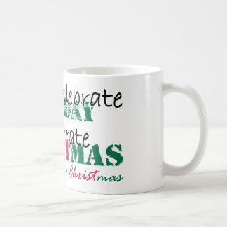 I don't celebrate Holiday Coffee Mug