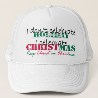 I don't celebrate Holiday Trucker Hat
