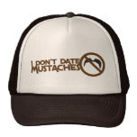 i dont date mustaches hats