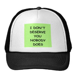 i don't deserve you trucker hat