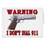 I Don't Dial 911 Cards
