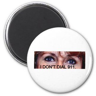 I DON'T DIAL 911 EYES 2 INCH ROUND MAGNET