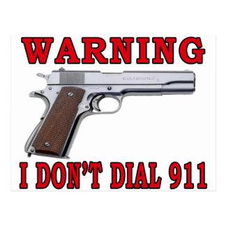 I Don't Dial 911 Postcard