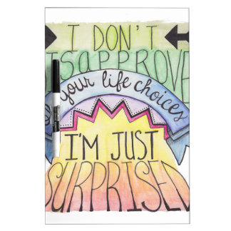 I Don't Disapprove... Dry-Erase Board