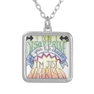 I Don't Disapprove... Square Pendant Necklace