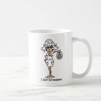 I don't do bedpans! coffee mug