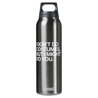 I DON'T DO COSTUMES, BUT I MIGHT DO YOU SIGG THERMO 0.5L INSULATED BOTTLE