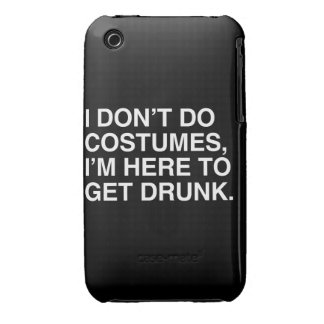 I DON'T DO COSTUMES, I'M HERE TO GET DRUNK iPhone 3 COVER