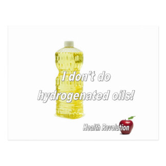 I Don't Do Hydrogenated Oils Post Card