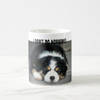 I Don't Do Mornings - Australian Shepherd Mug