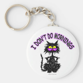 """""""I Don't Do Mornings"""" Cat Gifts Basic Round Button Keychain"""