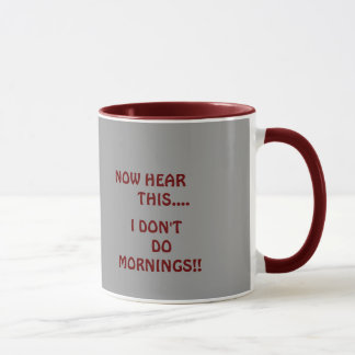 """I don't do mornings"" mug"