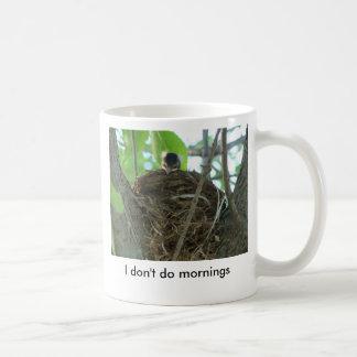 I Don't Do Mornings, Sleeping Baby Robin Coffee Mug