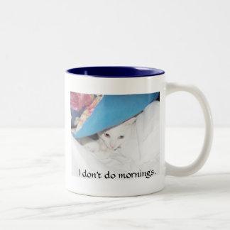 I don't do mornings. Two-Tone coffee mug