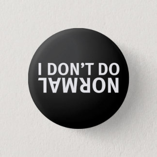 I don't do normal pinback button