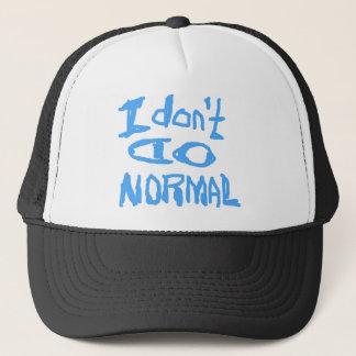 I Don't Do Normal Trucker Hat