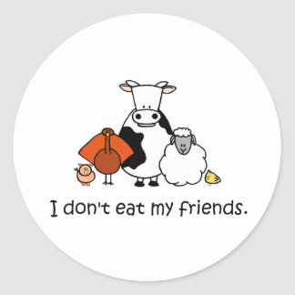 I dont eat my friends classic round sticker
