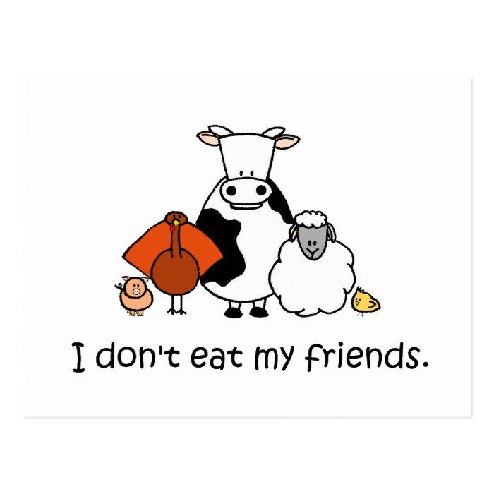 I dont eat my friends postcard