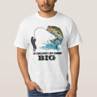 I DON'T EXAGGERATE I JUST REMEMBER  BIG T-Shirt