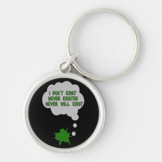 I Don't Exist Either Keychain