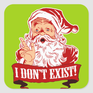 I Don't Exist, Santa Claus Square Sticker