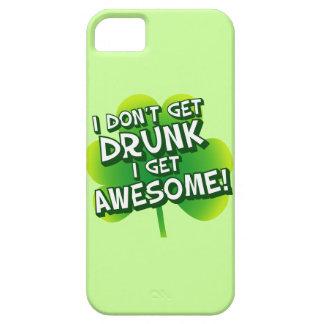 I Don't Get Drunk I Get Awesome iPhone SE/5/5s Case