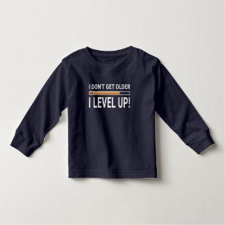 I don't get older - I level up! Toddler T-shirt
