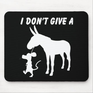 I Don't Give A Rats Mouse Pad