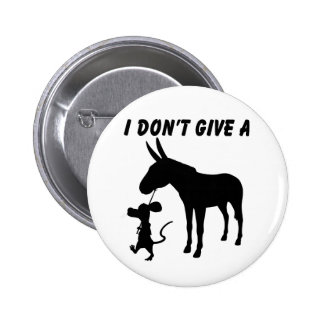 I Don't Give A Rats Pinback Button