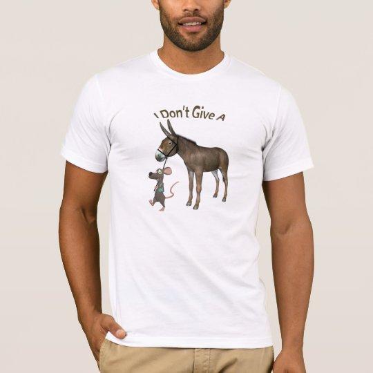 I Don't Give A Rats T-Shirt