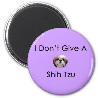 I Don't Give A Shih Tzu Magnet