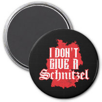 I Dont Give Schnitzel Oktoberfest Germany Magnet