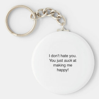 I don't hate you basic round button keychain
