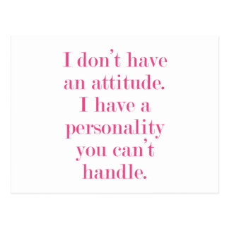 I don't have an attitude postcard