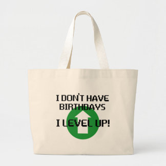 I Don't Have Birthdays... Large Tote Bag