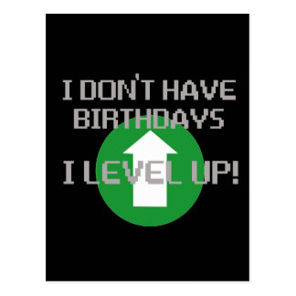 I Don't Have Birthdays... Postcard
