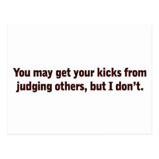I don't judge others postcard