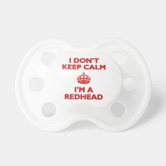 I Don't Keep Calm I'm a Redhead BooginHead Pacifier