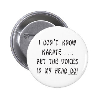 I DON'T KNOW KARATE T-SHIRTS AND GIFTS PINBACK BUTTONS