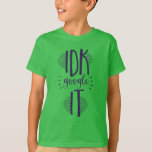 I Don't Know Search It Technology Geek T-Shirt