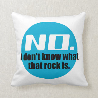 I Don't Know What That Rock Is (Blue) Throw Pillow