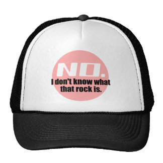 I Don't Know What That Rock Is (Pink) Print Trucker Hat