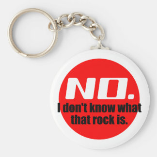I Don't Know What That Rock Is (Red) Basic Round Button Keychain