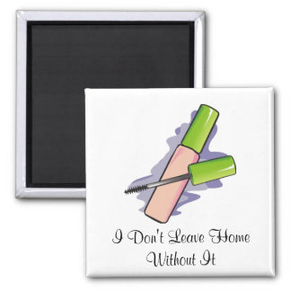 I Don't Leave Home Without It Fridge Magnet