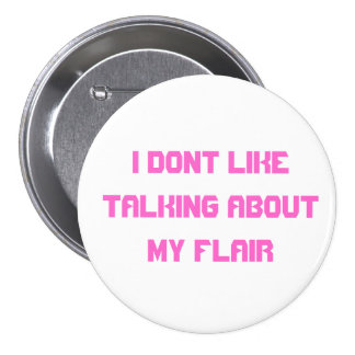 I dont like about talking about my flair button