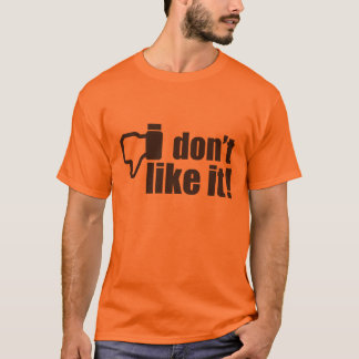 I don't like it! Little britain and Facebook icon T-Shirt