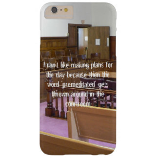 I Don't Like Making Plans For the Day... Barely There iPhone 6 Plus Case