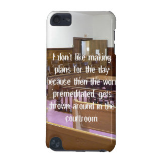 I Don't Like Making Plans For the Day... iPod Touch 5G Cover
