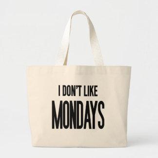 I don't like Mondays Jumbo Tote Bag